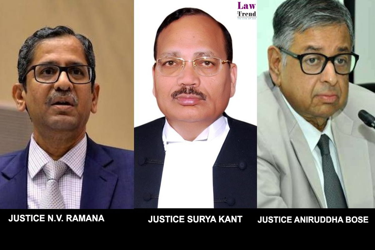 Justices NV Ramana Surya Kant Aniruddha Bose