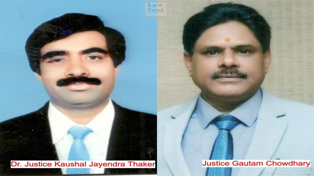 Justice K J Thaker and Gautam Chaudhary Allahabad High Court
