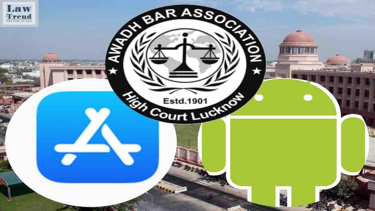 Awadh bar Association Lucknow High Court Android IOS App
