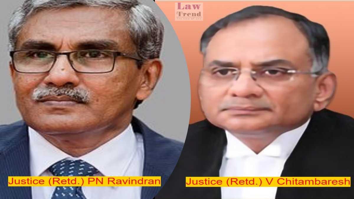 Justices pn ravindran and v chitambaresh