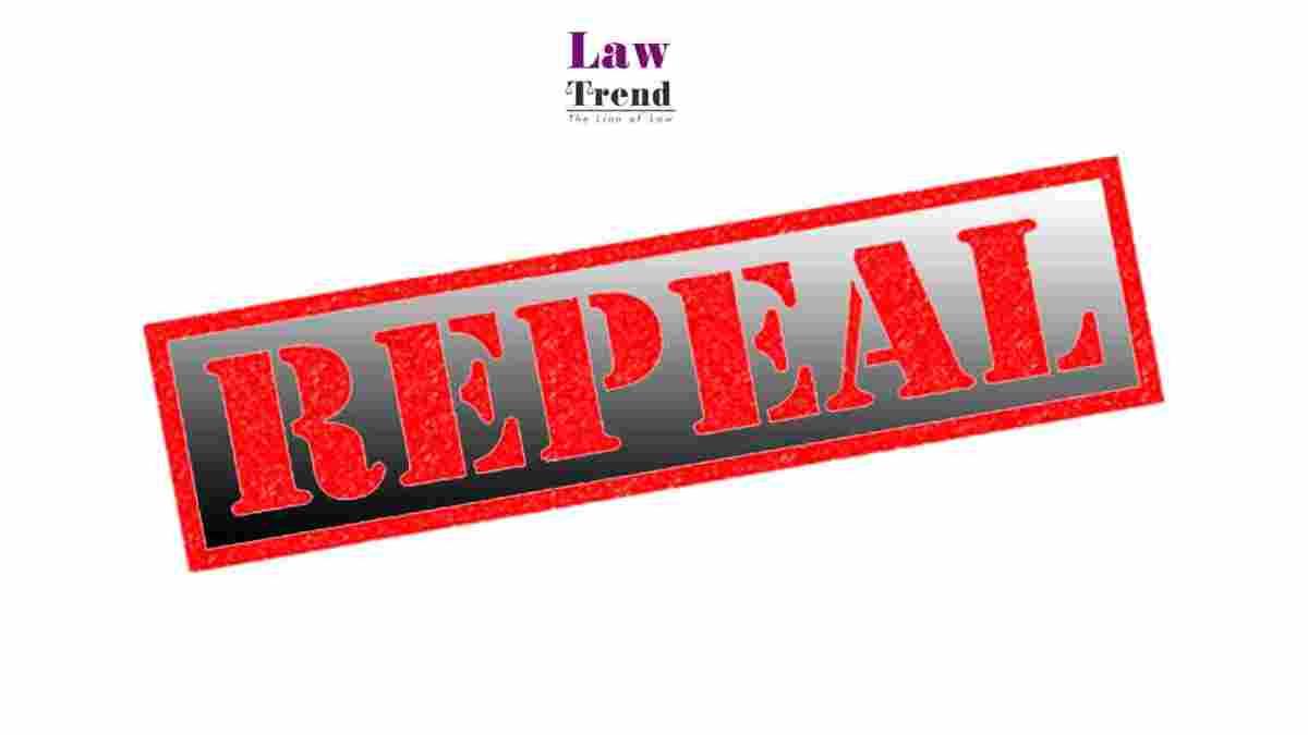 repeal law trend Uttar Pradesh Repealing Act, 2021