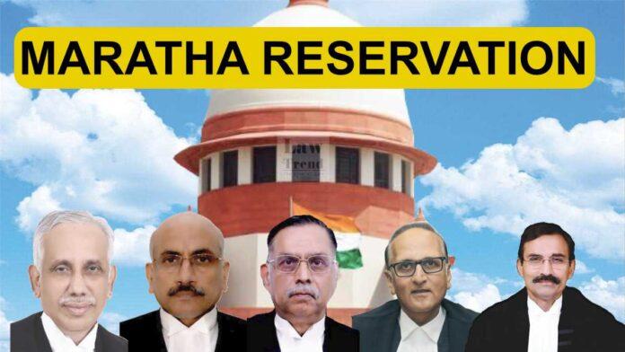 Justice Ashok Bhushan Abdul Nazeer, Hemant Gupta, Ravindra Bhatt, L Nageshwar Rao maratha reservation