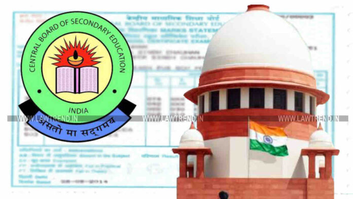 Supreme Court Frames Guidelines For Correction of Name, Date of Birth & Parents Name in CBSE Certificate