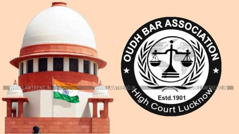 BREAKING: Supreme Court Dismisses SLP in Awadh Bar Association Election Matter